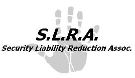 S.L.R.A. (Security Liability Reduction Associates)